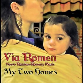Via Romen My Two Homes CD